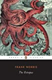 The Octopus: A Story of California (Penguin Twentieth-Century Classics) (v. 1) (0140187707) by Norris, Frank