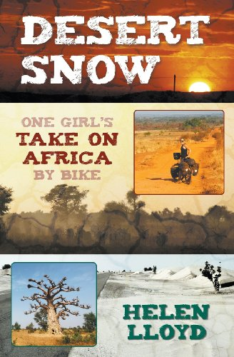 Desert Snow - One Girl s Take on Africa by Bike095836477X