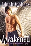 Awakened (Book One of the Guardian Legacy)