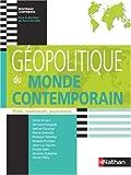 echange, troc Pierre Gentelle, Denis Eckert, Bernard Elissalde, Michel Foucher, Collectif - Géopolitique du monde contemporain