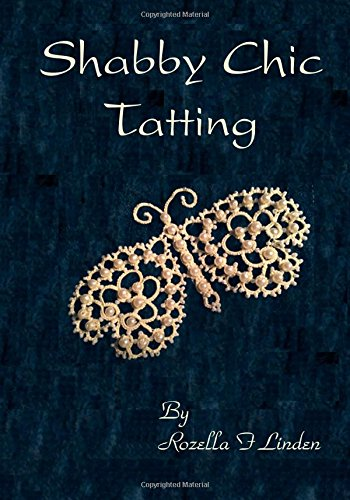 Shabby Chic Tatting: Lovely Lace for the elegant home, with just a touch of  whimsy