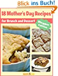 18 Mother's Day Recipes for Brunch an...