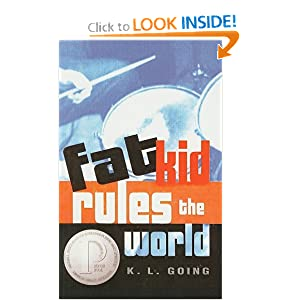 Fat Kid Rules the World - K.L. Going