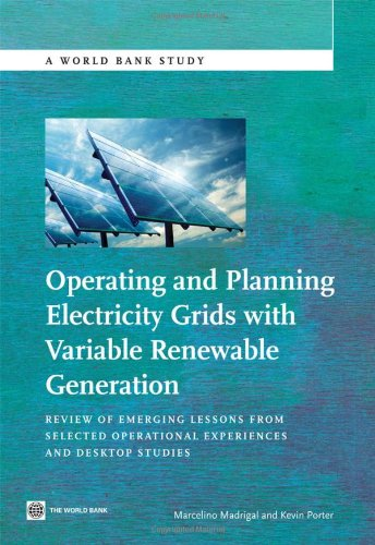 Operating and Planning Electricity Grids with Variable Renewable Generation: Review of Emerging Lessons from Selected Op