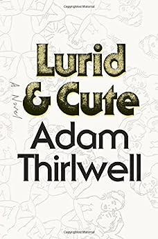 Lurid & Cute