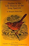 img - for Studies in the Life History of the Song Sparrow Volume II: The Behavior of the Song Sparrow and Other Passerines book / textbook / text book