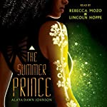 The Summer Prince | Alaya Dawn Johnson