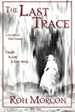 img - for The Last Trace: a novella of The Chosen (Volume 1) book / textbook / text book