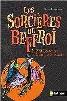 Les sorcières du Beffroi - Tome 1