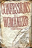 img - for Confessions of a Womanizer by Stephen E. Chatman (2003-02-10) book / textbook / text book
