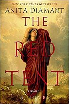 The Red Tent - 20th Anniversary Edition: A Novel: Anita