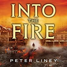 Into the Fire: The Detainee, Book 2 (       UNABRIDGED) by Peter Liney Narrated by Jeff Harding
