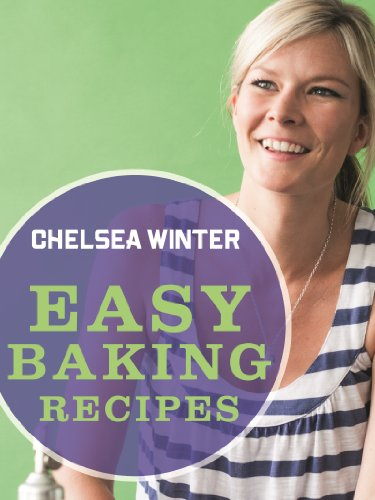 Easy Baking Recipes (Easy Recipes) by Chelsea Winter