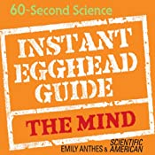 Instant Egghead Guide: The Mind | [Emily Anthes]