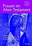 img - for Frauen im Alten Testament. by Anette T??niges-Harms (2005-06-30) book / textbook / text book
