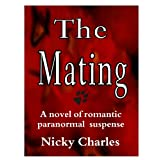 The Mating (Law of the Lycans) ~ Nicky Charles