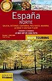 España Norte / Northern Spain: Galicia, Astrias, Cantabria, País Basco, Navarra, La Rioja, Y Castilla Y León. Kilometro a Kilometro Lo Que Hay En Cada Ruta Escala 1:340.000