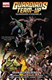 img - for Guardians Team-Up Vol. 1: Guardians Assemble book / textbook / text book