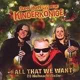 echange, troc Suppi Huhn & Die Kinderko - All That We Want - 20 Weihnachtslieder