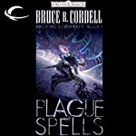 Plague of Spells: Forgotten Realms: Abolethic Sovereignty, Book 1 (       UNABRIDGED) by Bruce R. Cordell Narrated by John Pruden