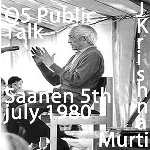 J Krishnamurti Public Talk Saanen Q5 | [Jiddu Krishnamurti]
