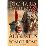 Augustus: Son of Romeby Richard Foreman
