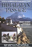 Himalayan Passage: Seven Months in the High Country of Tibet Nepal China India and Pakistan