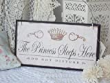 The Princess Sleeps Here Sign / Plaque