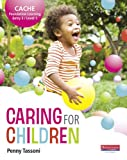 Penny Tassoni CACHE Entry Level 3/Level 1 Caring for Children Student Book (CACHE Child Care and Education 2007)