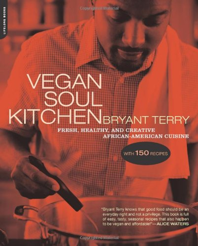 Vegan Soul Kitchen: Fresh, Healthy, And Creative African-American Cuisine front-945001