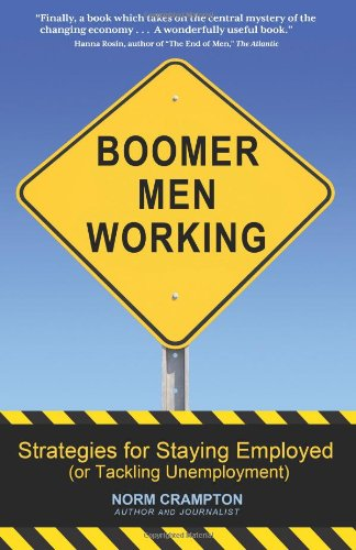 Boomer Men Working: Strategies for Staying Employed (and Tackling Unemployment)