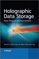 Holographic Data Storage: From Theory to Practical Systems ebook download
