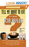 Tell Me What to Eat if I Have Acid Reflux, Revised Edition (Nutrition You Can Live With)