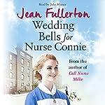 Wedding Bells for Nurse Connie | Jean Fullerton