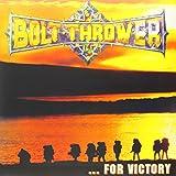 Bolt Thrower For Victory [VINYL]