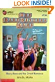 Mary Anne and the Great Romance (Baby-Sitters Club, No. 30)