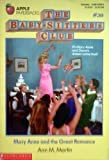 Mary Anne and the Great Romance (Baby-Sitters Club, No. 30) (059042498X) by Martin, Ann M.