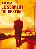 img - for Le serpent du destin (French Edition) book / textbook / text book