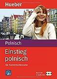 Einstieg polnisch für Kurzentschlossene, Buch u. 2 Audio-CDs