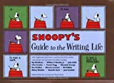 Snoopy's Guide to the Writing Life (1582973237) by Barnaby Conrad