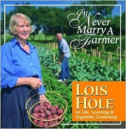search lois hole never marry farmer