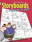 img - for Storyboards: Motion in Art, Third Edition book / textbook / text book