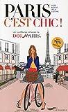 Paris c'est chic ! Les meilleures adresses de Do it in Paris 2014