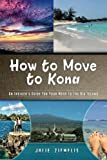 Image of How to  Move  to Kona