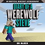 Diary of a Werewolf Steve |  Dr. Block