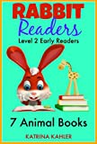 Rabbit Readers Beginning Readers - 7 Animal Stories: Kindergarten, Preschool and First Grade (Level 2) Early Readers - includes Sightwords