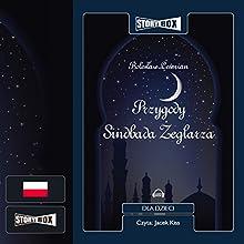 Przygody Sindbada zeglarza Audiobook by Boleslaw Lesmian Narrated by Jacek Kiss