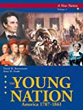 img - for The Young Nation: America, 1787-1861 (10 Volumes) book / textbook / text book