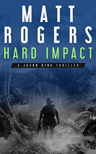 Hard Impact: A Jason King Operation (Jason King Series Book 0) (Service Matts compare prices)