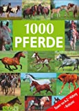 img - for 1000 Pferde-Rassen von A-Z, Haltung, Reitkunst book / textbook / text book